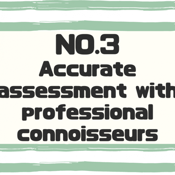 Accurate assessment with professional connoisseurs